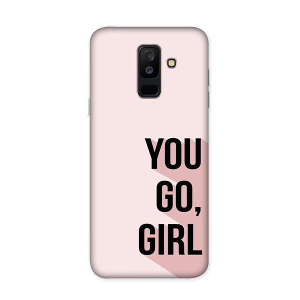 You Go Girl Case for Samsung Galaxy J8