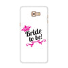 Bride To Be White Case for  Samsung Galaxy C9