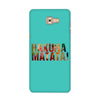 Hakuna Matata Blue Case for  Samsung Galaxy C9
