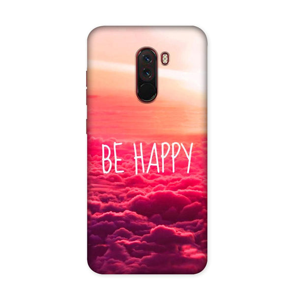 Be Happy Case for Xiaomi Poco F1