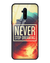 Never Stop Dreaming Glass Case for OnePlus 7T Pro