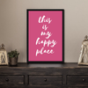 My Happy Place Framed Wall Art - Portrait