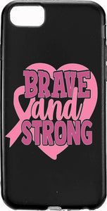 Brave and Strong Cancer Pink Ribbon Apple Samsung Case Cover