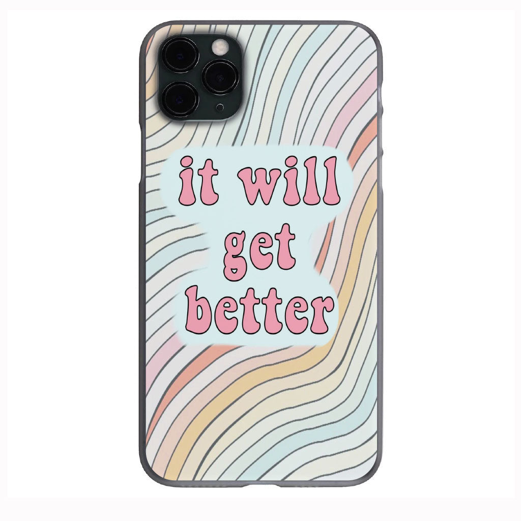 It will get better Vibes Apple Iphone Samsung Phone Shockproof Case Cover