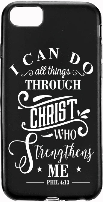 I Can Do all Things Through CHRIST Apple Iphone Samsung Phone Shockproof Case Cover