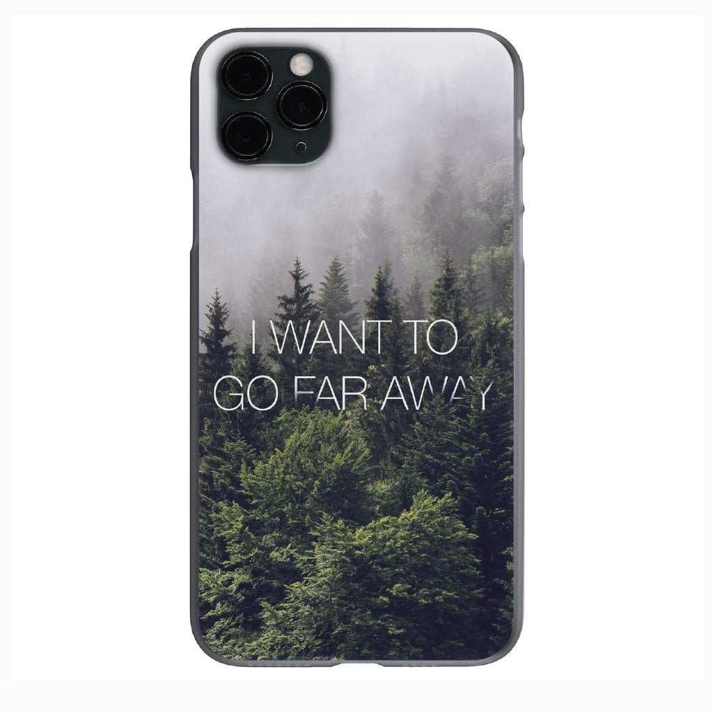 I Want to Go Far Away Wanderlust Apple Iphone Samsung Phone Shockproof Case Cover