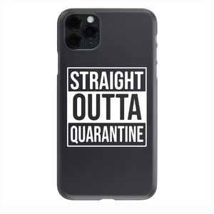 STRAIGHT OUT OF QUARANTINE 2020  Apple Iphone Samsung Phone Shockproof Case Cover