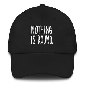 Nothing is Round II
