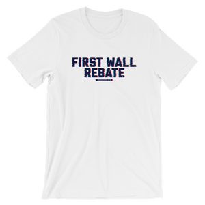 First Wall Rebate / Logo Tee