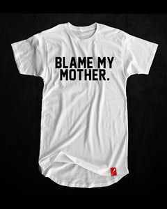 Blame My Mother - Tee