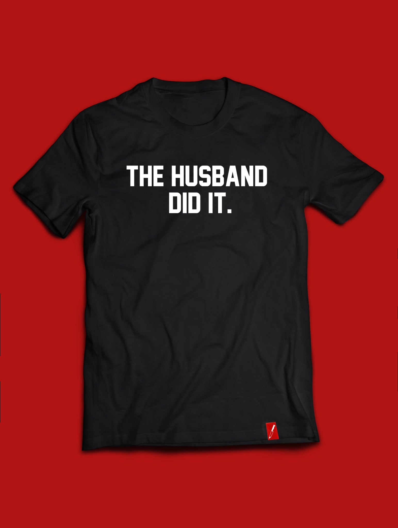 The Husband Did It - Tee