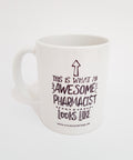Awesome Pharmacist Ceramic Coffee Mug