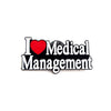 I Love Medical Management Pin