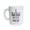 Awesome Doctor Ceramic Coffee Mug