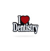 I Love Dentistry Pin