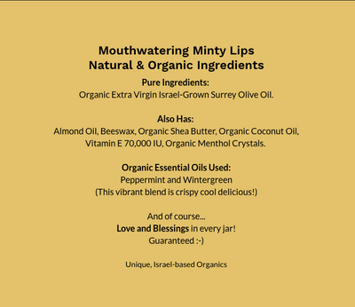Mouthwatering Mint Lips - Organic Lip Balm - Salves of Jerusalem - Organic skincare and natural creams using organic essential oils, Made In Israel