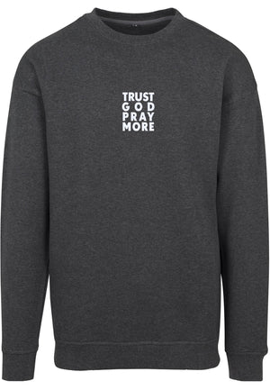 TRUST GOD Unisex Sweatshirt (Charcoal)