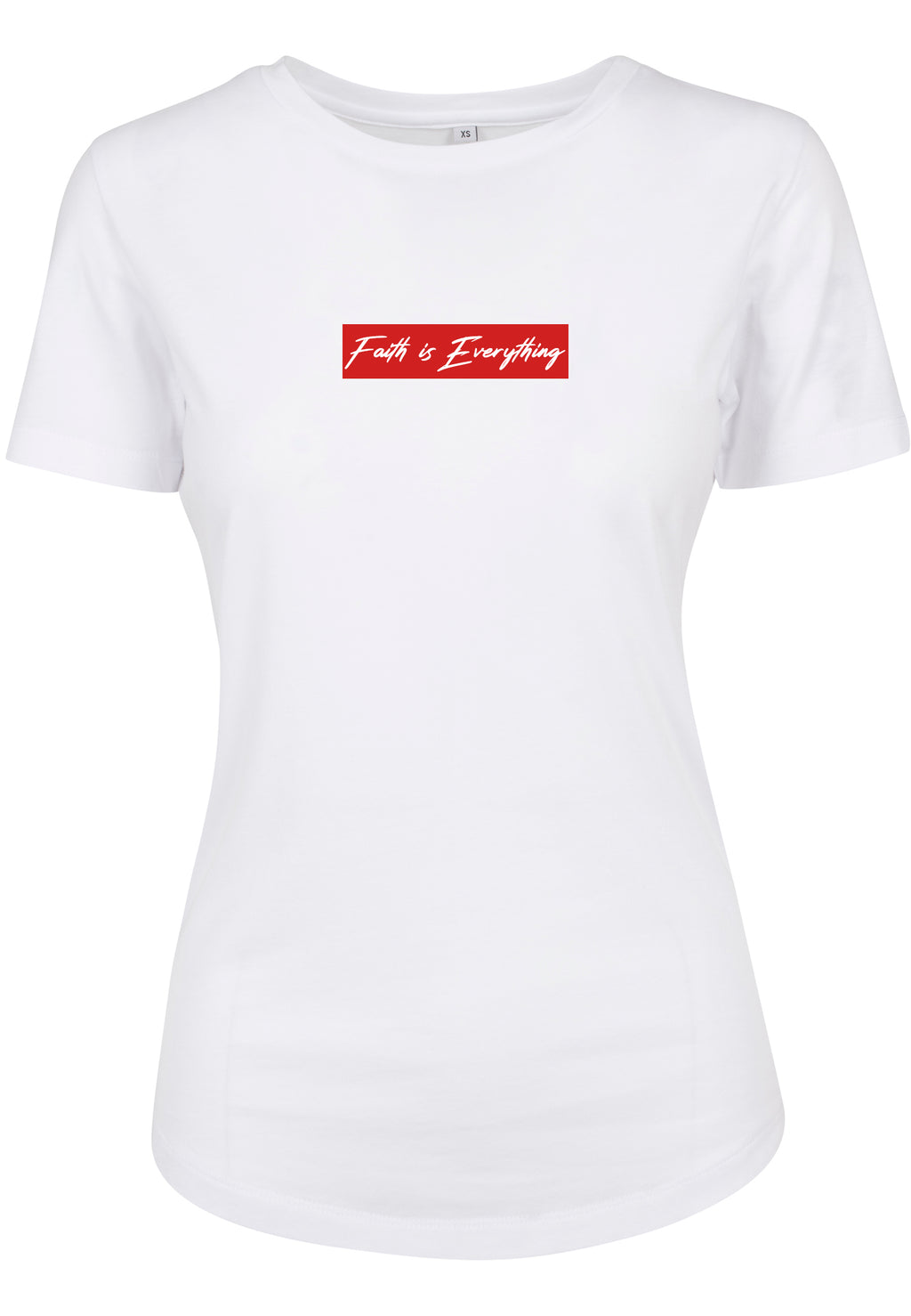 Women's FAITH IS EVERYTHING FITTED T-SHIRT (WHITE)