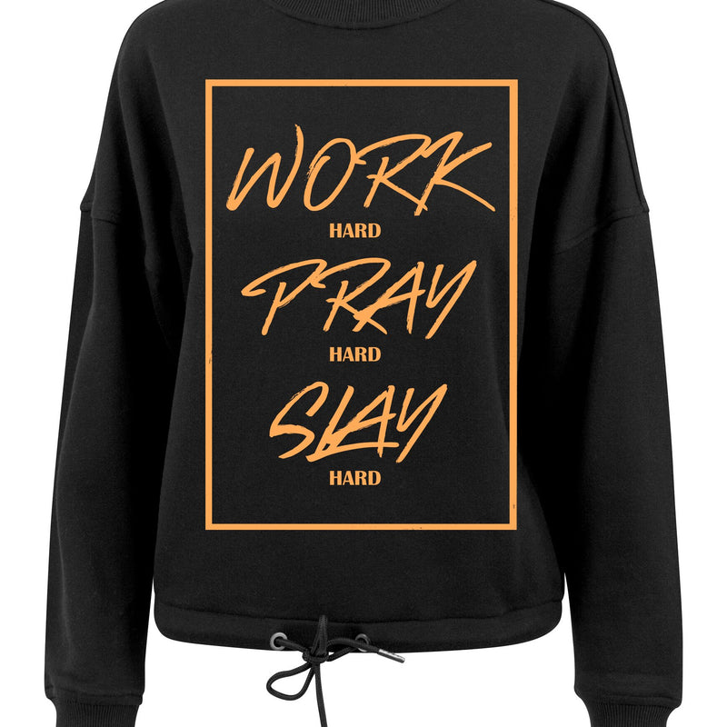 Womens WORK PRAY SLAY oversized crew neck sweatshirt (Black)