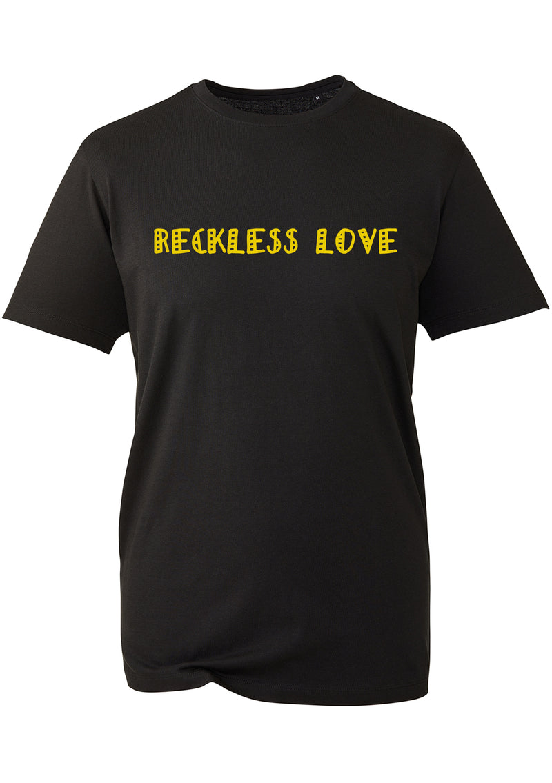 Reckless Love Unisex T-Shirt