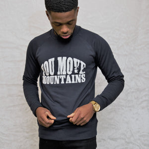 Unisex YOU MOVE MOUNTAINS Slim fit Sweatshirt