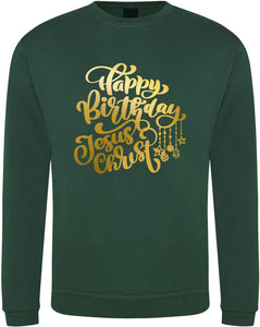 "Unisex ""HAPPY BIRTHDAY JESUS"" CHRISTMAS SWEATSHIRT (Green)"