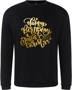 "Unisex ""HAPPY BIRTHDAY JESUS"" CHRISTMAS SWEATSHIRT (Black)"