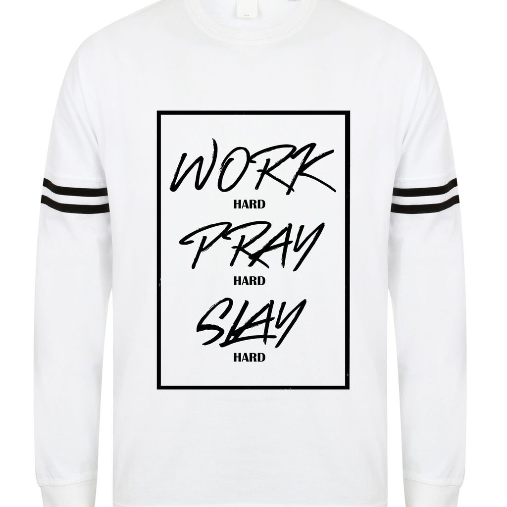 Womens WORK PRAY SLAY drop shoulder slogan top