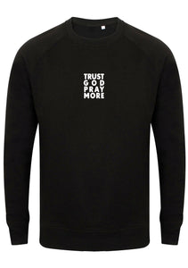 TRUST GOD Unisex Slim Fit Sweatshirt (Black)
