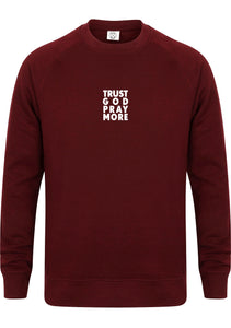 TRUST GOD Unisex Slim Fit Sweatshirt (Burgundy)