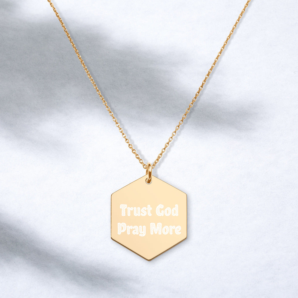 Trust God Engraved Hexagon Necklaces