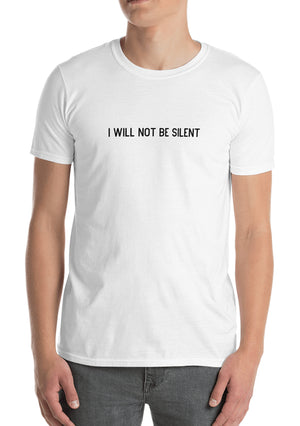 I will not be Silent Tee - White