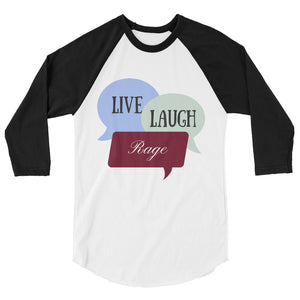 Open image in slideshow, Unisex Live Laugh Rage Raglan
