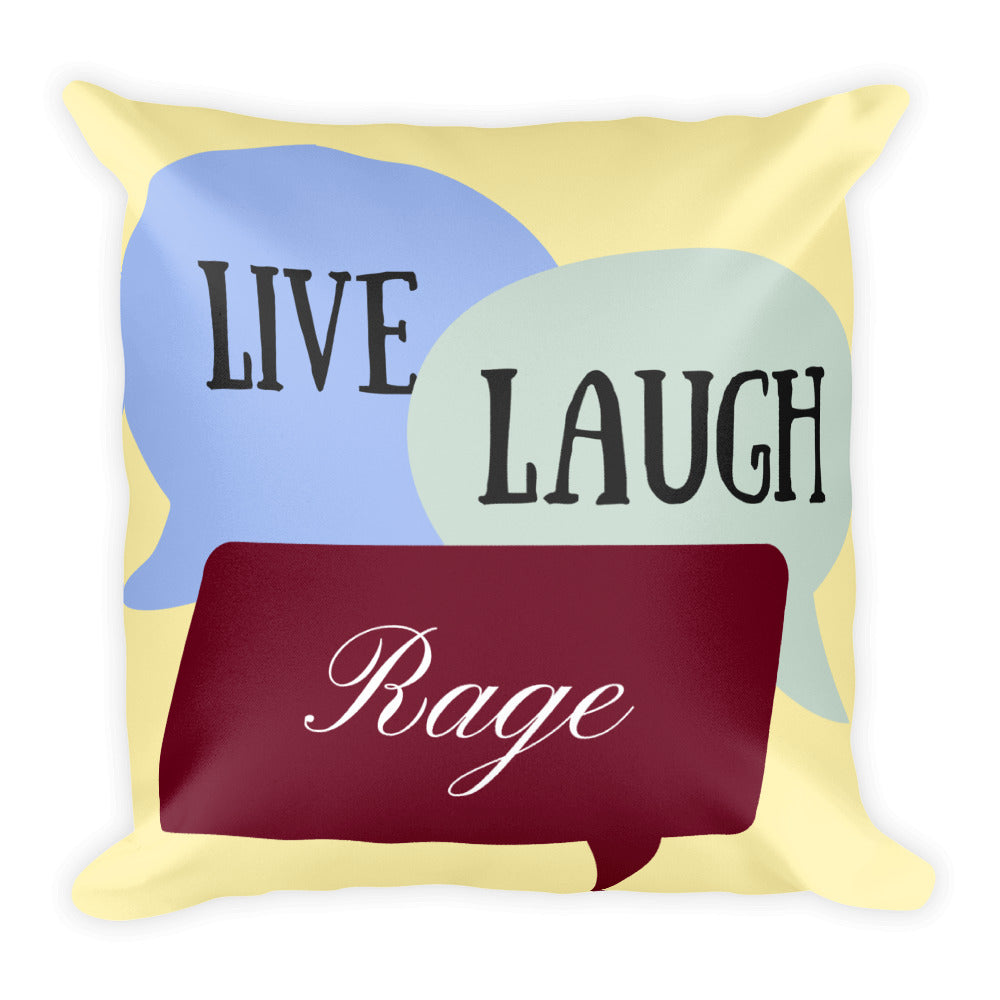 Live Laugh Rage Throw