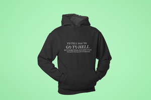 The Go to Hell Shirt