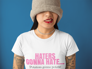 The Haters Gonna Hate Shirt