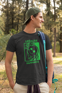 The Legalise Happiness Shirt