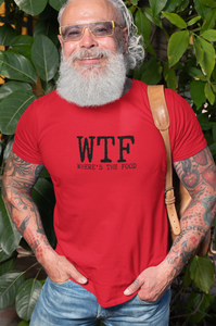 The WTF: Where's the Food? Shirt