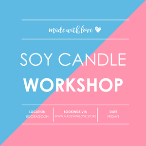Workshop // Soy Candles & Room Spray // Fri 30.11.2018 6.30pm [LAST WORKSHOP before Summer Break]