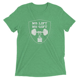 No Lift No Gift Men's Triblend Performance Tee