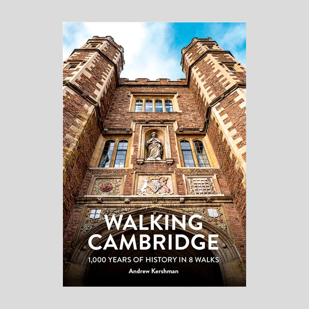 Metro Publications Walking Cambridge: 1000 Years of History in 8 Walks 1