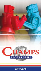 Champs Gift Card  $25/$50/$100