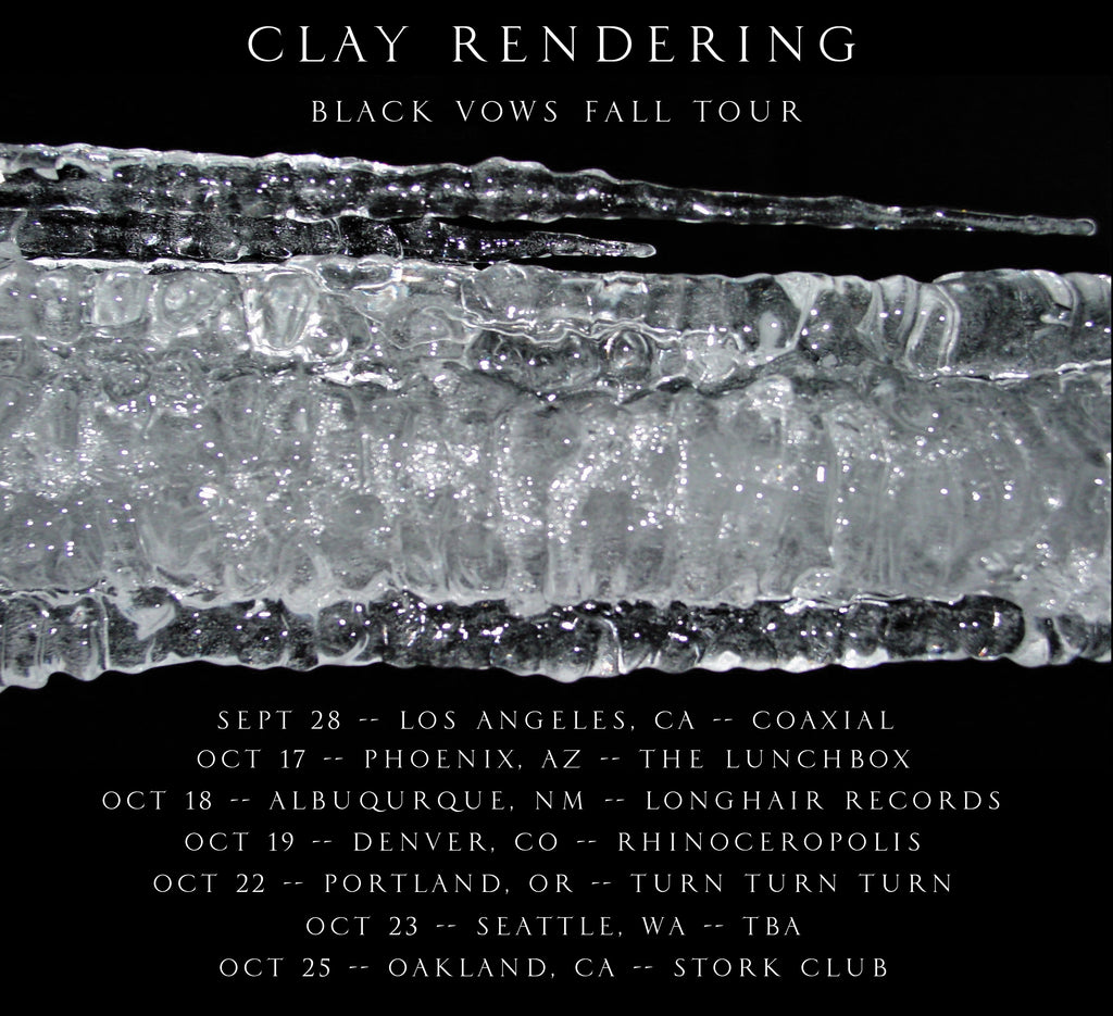CLAY RENDERING 'BLACK VOWS' TOUR ANNOUNCED