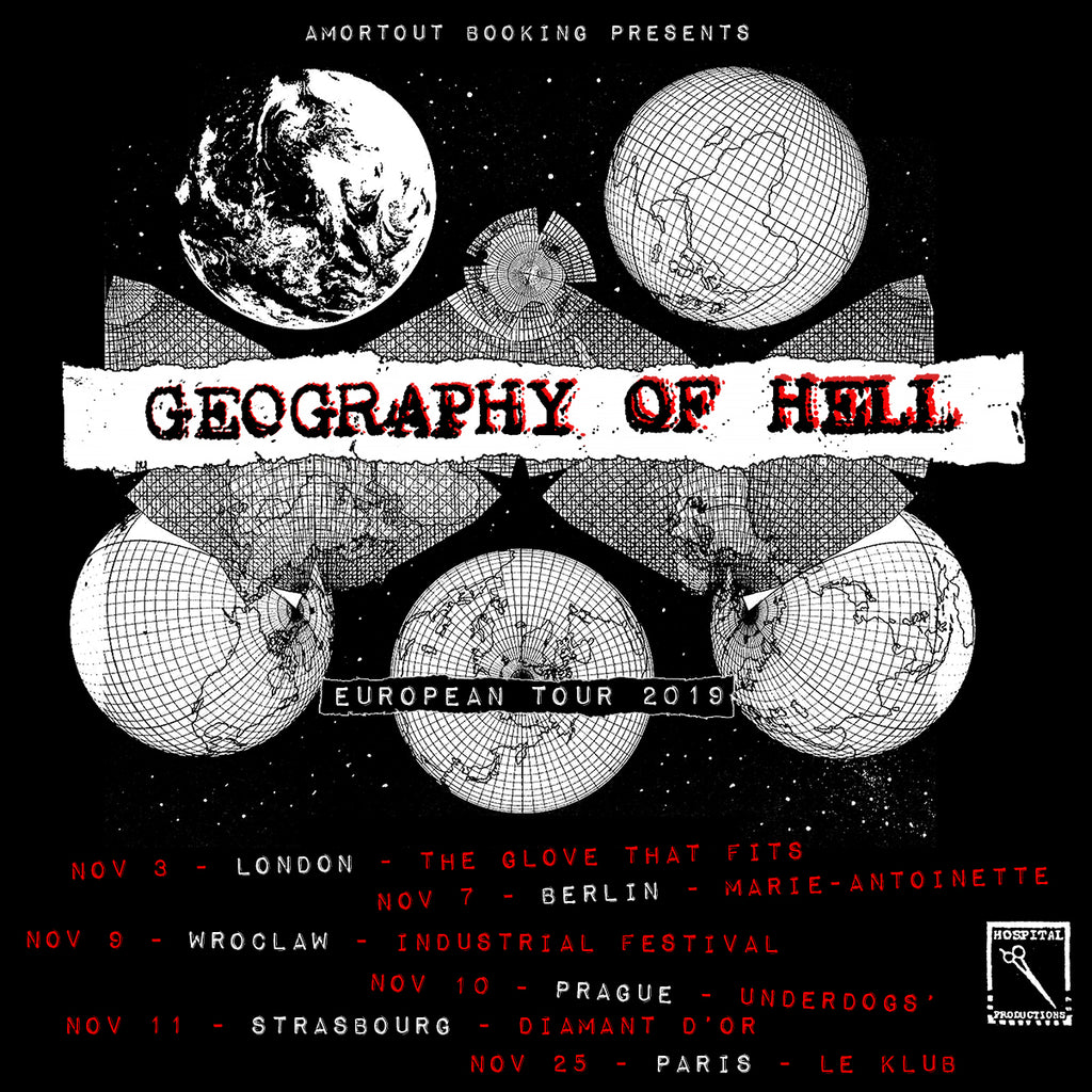 GEOGRAPHY OF HELL EUROPEAN FALL 2019 TOUR DATES