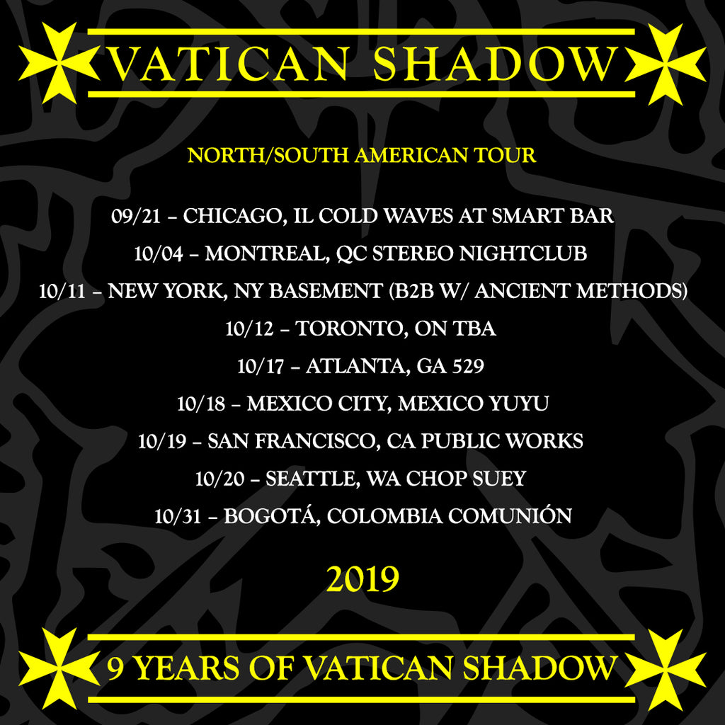 VATICAN SHADOW ANNOUNCES NORTH AND SOUTH AMERICAN TOUR DATES