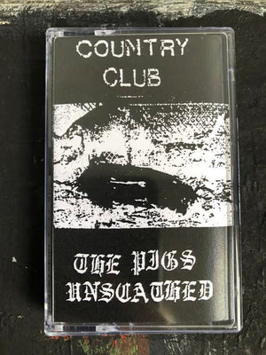 COUNTRY CLUB | THE PIGS UNSCATHED | CASSETTE