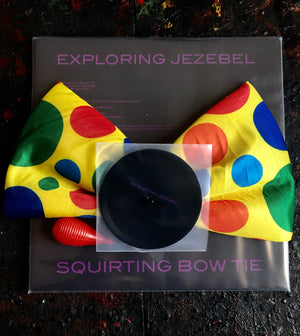 EXPLORING JEZEBEL | SQUIRTING BOW TIE
