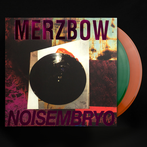MERZBOW | NOISEMBRYO | 2xLP color vinyl edition