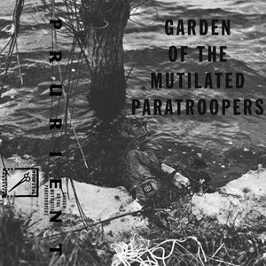 PRURIENT | GARDEN OF THE MUTILATED PARATROOPERS | 2X CASSETTE | PRE ORDER