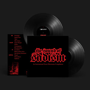 THE SOUND OF SADISM | 180 GRAM BLACK VINYL 2XLP PRE ORDER